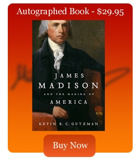 James Madison Making America Signed by author Kevin Gutzman