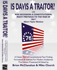 Is Davis A Traitor in paperback. get it signed by editor Mike Church. A great Christmas Gift for the Colonial Revolutionary!