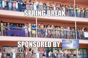 spring break plan b