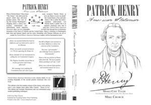 "Order your copy of Mike's ""Patrick Henry-American Statesman"" book today!"
