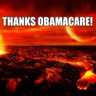 armageddon thanks obamacare