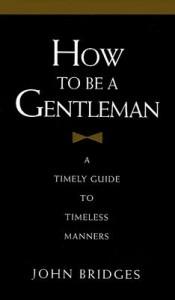 John_Bridges_How_to_be_gentleman