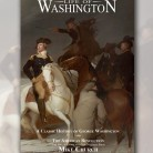 Order Your hardback copy of Life of George Washington, out of print since 1920 but available now from Mike Church & Founding Father Films publishing
