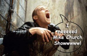 trainspotting_I_Need_Mike_Church_Show