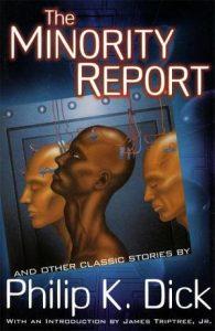 The Minority Report-Philip K Dick