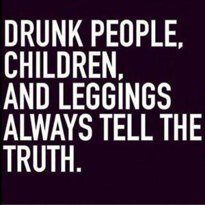 Drunk People and Yoga Pants