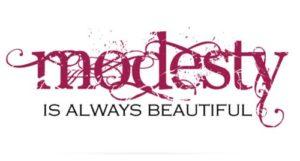 Modesty is always Beautiful
