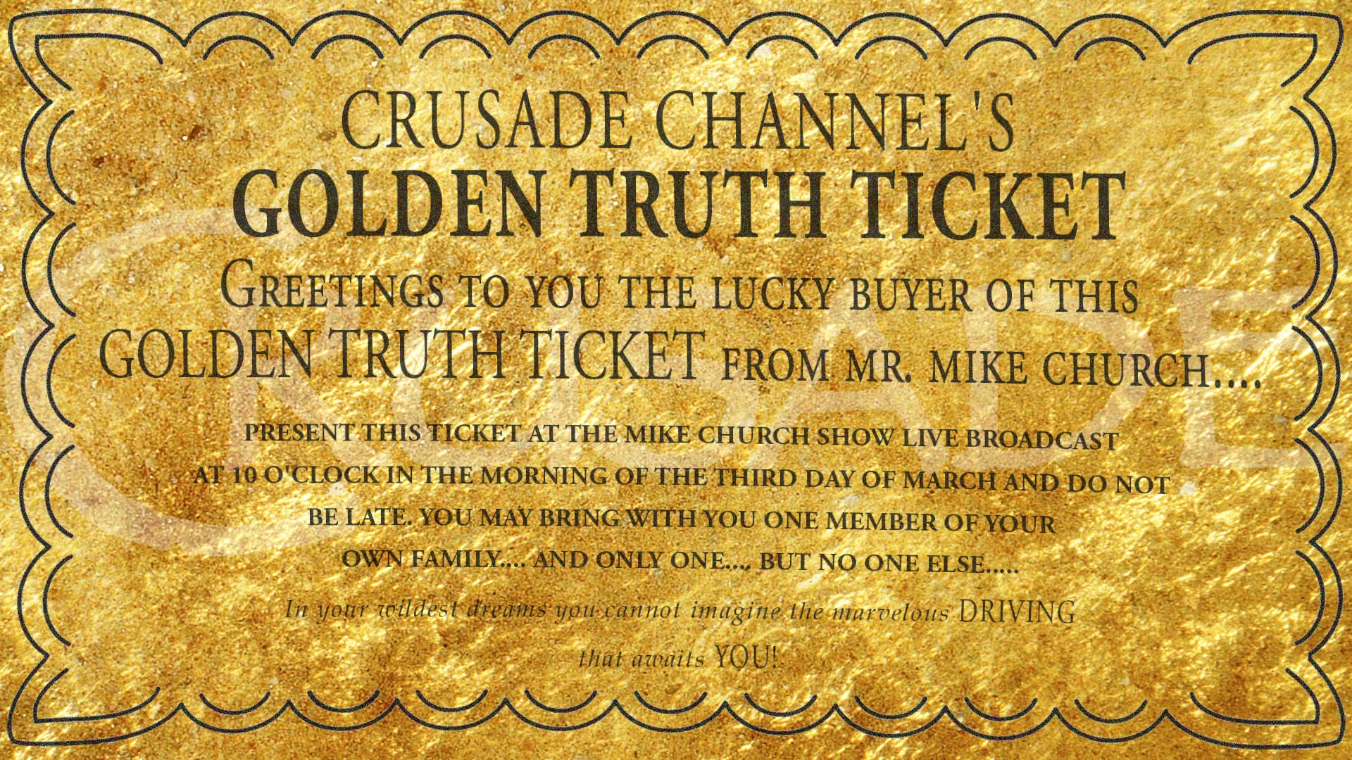Golden truth ticket